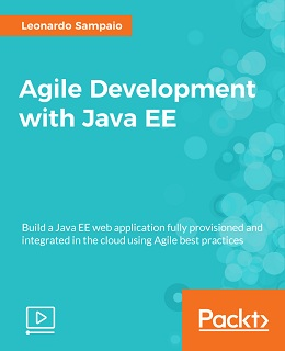 Agile Development with Java EE [Video]