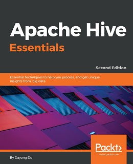 Apache Hive Essentials – Second Edition
