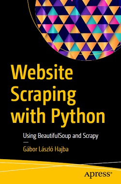 Website Scraping with Python: Using BeautifulSoup and Scrapy