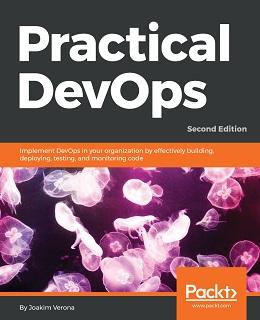 Practical DevOps, 2nd Edition