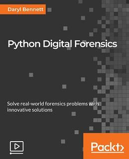 Python Digital Forensics [Video]