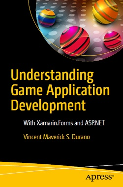 Understanding Game Application Development: With Xamarin.Forms and ASP.NET