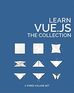 Learn Vue.js: The Collection