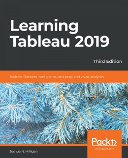 Learning Tableau 2019 – Third Edition