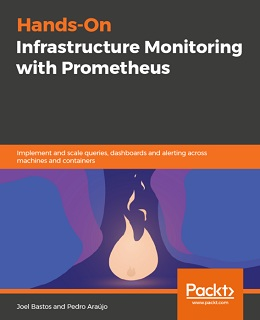 Hands-On Infrastructure Monitoring with Prometheus