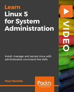 Learning Linux 5 for System Administration