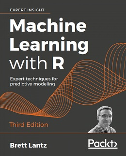 Machine Learning with R – Third Edition