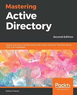 Mastering Active Directory – Second Edition